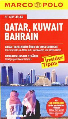 MARCO POLO Reiseführer Qatar, Kuwait, Bahrain: Reisen mit Insider-Tipps