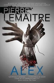 Alex: Book Two of the Brigade Criminelle Trilogy (Brigade Criminelle Series, Band 2)