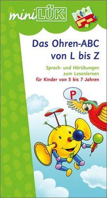 miniLÜK: Ohren-ABC von L bis Z: Sprech- und Hörübungen zum Lesenlernen für Kinder von 5 bis 7 Jahren