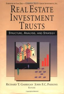 Real Estate Invest Trusts Real Estate Invest Trusts: Structure, Analysis and Strategy