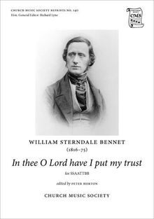 In thee O Lord have I put my trust: Vocal score (Church Music Society)