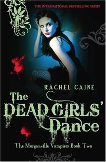 Dead Girls' Dance (Morganville Vampires)