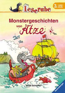 Monstergeschichten von Ätze. Leserabe. 3. Lesestufe, ab 3. Klasse
