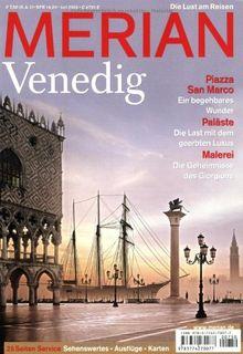 MERIAN Venedig: Piazza San Marino. Paläste. Malerei (MERIAN Hefte)
