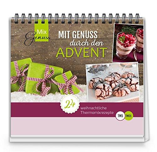 Mit Genuss Durch Den Advent Der Kleine Mixgenuss Adventskalender