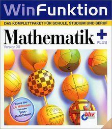 Mathematik Plus, 1 CD-ROM Das Komplettpaket für Schule, Studium und Beruf. Für Windows 95/98/Me/XP/NT ab 4.0