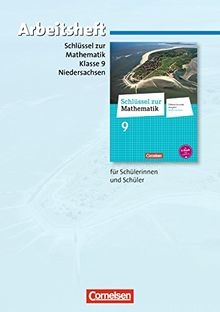 Schlüssel zur Mathematik - Differenzierende Ausgabe Niedersachsen: 9. Schuljahr - Arbeitsheft mit eingelegten Lösungen