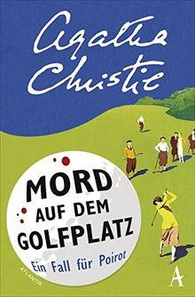 Mord auf dem Golfplatz: Ein Fall für Hercule Poirot
