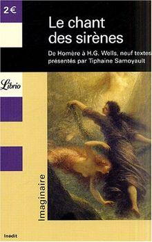 Le chant des sirènes : De Homère à H.G. Wells
