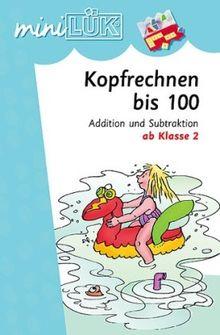 miniLÜK: Kopfrechnen 100: Addition und Subtraktion ab Klasse 2: Addition und Substraktion im Zahlenraum bis 100 ab Klasse 2
