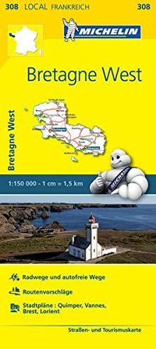 Michelin Bretagne West: Straßen- und Tourismuskarte 1:150.000 (MICHELIN Localkarten)