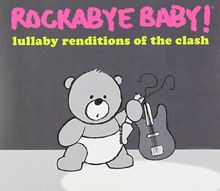 Lullaby Renditions of Clash