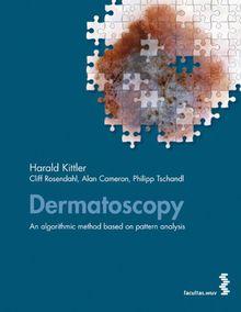 Dermatoscopy. An algorithmic method based on pattern analysis
