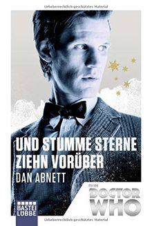 Doctor Who - Und stumme Sterne ziehn vorüber: Roman