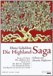 Die Highland-Saga: MP3: Feuer und Stein / Die geliehene Zeit / Ferne Ufer / Der Ruf der Trommel / Das flammende Kreuz / Ein Hauch von Schnee und Asche