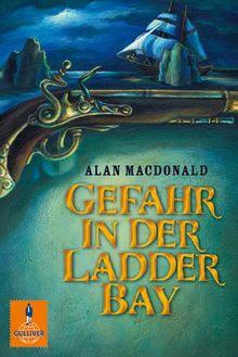 Gefahr in der Ladder Bay: 2 Romane im Sammelband: Den Schmugglern auf der Spur. Der Spion aus dem Wrack (Gulliver)
