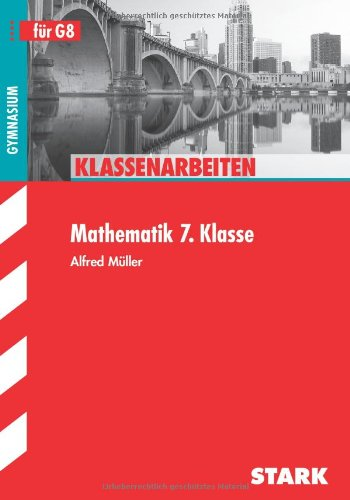 klassenarbeiten mathematik schulaufgaben 7 klasse bayern von alfred m ller. Black Bedroom Furniture Sets. Home Design Ideas
