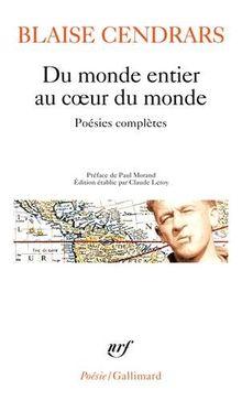 Du monde entier au coeur du monde: (Poesie/Gallimard)