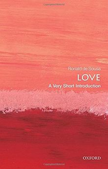 Love: A Very Short Introduction (Very Short Introductions)