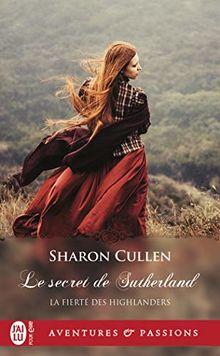 La fierté des Highlanders, Tome 1 : Le secret des Sutherland