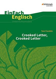 EinFach Englisch Unterrichtsmodelle: Tom Franklin: Crooked Letter, Crooked Letter