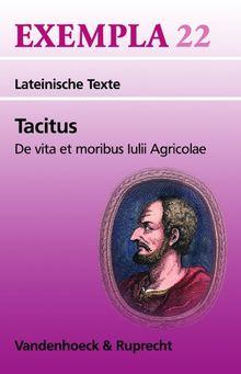Tacitus Exempla 22. Lateinische Texte (Lernmaterialien)