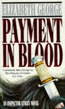 Payment In Blood (Inspector Lynley Mysteries)