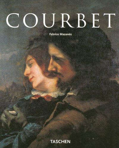 Gustave Courbet. Biographie - Fabrice Masanès