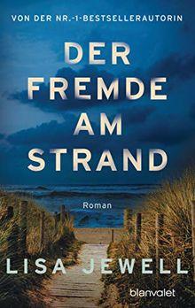 Der Fremde am Strand: Roman