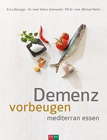 Demenz vorbeugen: mediterran essen