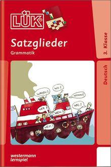 LÜK: Satzglieder: Grammatik ab Klasse 3