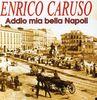 Addio Mia Bella Napoli