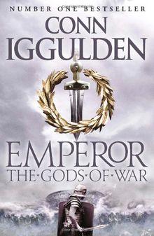 Emperor 04. The Gods of War (Emperor Series)