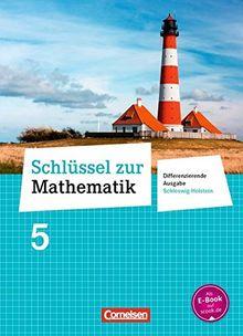Schlüssel zur Mathematik - Differenzierende Ausgabe Schleswig-Holstein: 5. Schuljahr - Schülerbuch