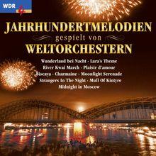 WDR 4 - Jahrhundertmelodien gespielt von Weltorchestern - Folge 1