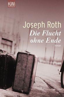 Flucht ohne Ende: Roman: Ein Bericht 1927