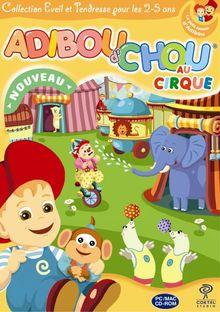 Adiboud'chou au cirque