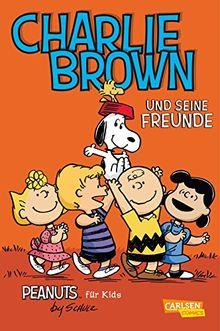 Peanuts für Kids, Band 2: Charlie Brown und seine Freunde