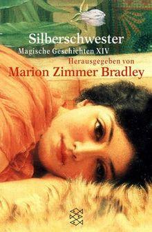 Silberschwester: Magische Geschichten XIV: Magische Geschichten 14