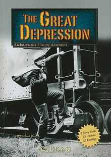 The Great Depression: An Interactive History Adventure (You Choose Books (Paperback))