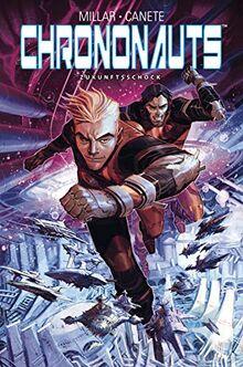 Chrononauts: Zukunftsschock