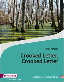 Diesterwegs Neusprachliche Bibliothek - Englische Abteilung: Crooked Letter, Crooked Letter: Textbook