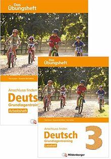 Anschluss finden / Anschluss finden Deutsch 3 – Das Übungsheft – Grundlagentraining: Leseheft und Arbeitsheft: Grundlagentraining Klasse 3