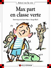 Max Part En Classe Verte (13) (Ainsi Va la Vie)