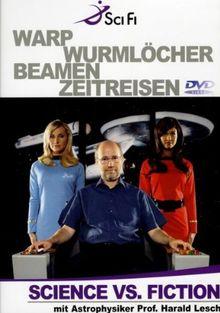 Science vs. Fiction - Warp Wurmlöcher Beamen ...