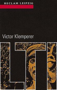 Reclam-Bibliothek, Band 278: Victor Klemperer: LTI - Notizbuch eines Philologen