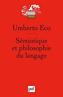 Sémiotique et philosophie du langage (Quadrige)