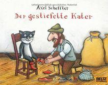 Der gestiefelte Kater: Nach dem Märchen von Charles Perrault - Vierfarbiges Bilderbuch