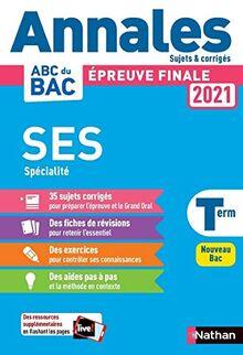 Annales Bac 2021 Sciences Economiques et Sociales Term - Corrigé (Annales ABC BAC finale C)