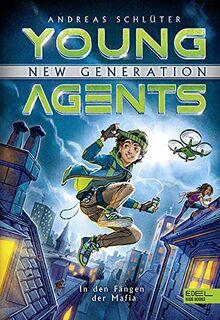 Young Agents - New Generation: In den Fängen der Mafia